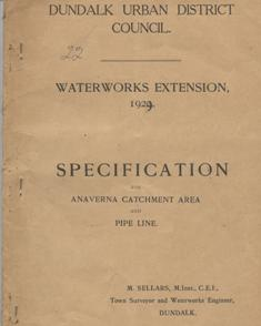 Specification for Anaverna Catchment Area and Pipe Line, Dundalk Urban District Council Waterworks Extension, 1929