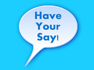 Have Your Say Survey